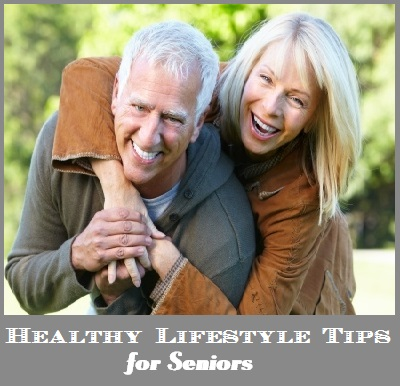 Healthy Lifestyle Tips for Seniors